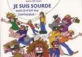 Sandrine Allier-Guepin - Je suis sourde, mais ce n'est pas contagieux !.