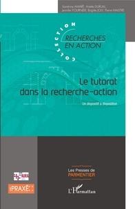 Sandrine Amaré et Arlette Durual - Le tutorat dans la recherche-action - Un dispositif à disposition.