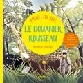 Sandrine Andrews - Amuse-toi avec le douanier Rousseau.
