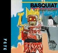 Sandrine Andrews et Raphaële Botte - Basquiat - Le grand baz'art.