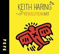 Sandrine Andrews et Hélène Kelmachter - Keith Haring - Révolution'art.