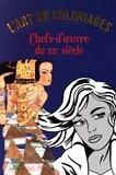 Sandrine Andrews et Violette Bénilan - L'art en coloriage - Chefs-d'oeuvre du XXe siècle.