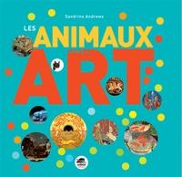 Sandrine Andrews - Les animaux dans l'art.