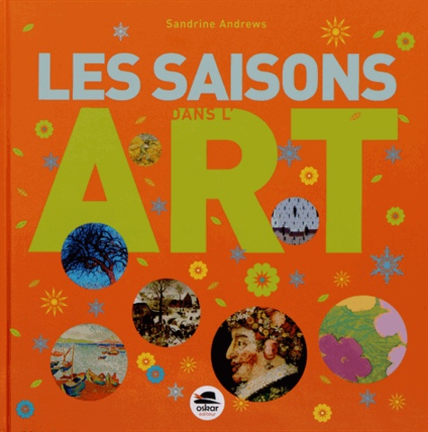 Sandrine Andrews - Les saisons dans l'art.