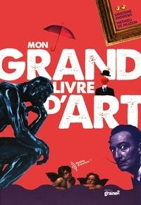 Sandrine Andrews et Mathieu de Muizon - Mon grand livre d'art.
