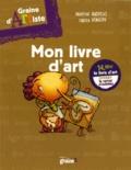 Sandrine Andrews et Fabien Veançon - Mon livre d'art.