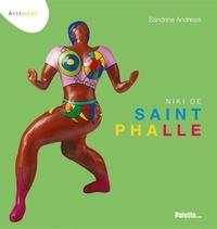 Sandrine Andrews - Niki de Saint Phalle.