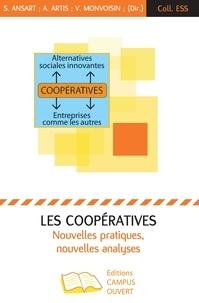 Sandrine Ansart et Amélie Artis - Les coopératives : nouvelles pratiques, nouvelles analyses.