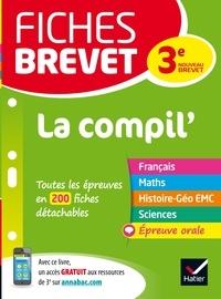Sandrine Aussourd et Pascal Bihouée - Fiches brevet La Compil' du brevet - fiches de révision pour les 5 épreuves.