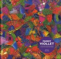 Sandrine Ayrole et Bruno Decharme - Fanny Viollet - Une histoire de femme et de fil.