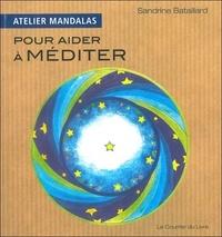 Sandrine Bataillard - Atelier Mandalas pour aider à méditer.