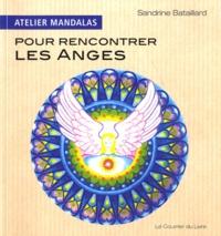 Sandrine Bataillard - Atelier mandalas pour rencontrer les anges.