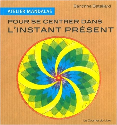 Sandrine Bataillard - Atelier mandalas pour se centrer dans le moment présent.