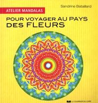 Sandrine Bataillard - Atelier mandalas pour voyager au pays des fleurs.