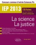 Sandrine Bathilde et Michel Battiau - La science la justice IEP 2013.