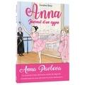 Sandrine Beau - Anna, journal d'un cygne Tome 1 : Premiers pas à l'école de ballet.