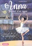 Sandrine Beau - Anna, journal d'un cygne Tome 2 : Le ballet de l'impératrice.