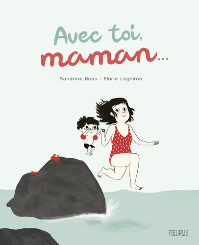 Sandrine Beau et Marie Leghima - Avec toi, maman....