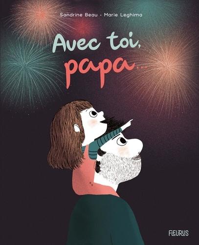 Sandrine Beau et Marie Leghima - Avec toi, papa....