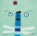 Sandrine Beau et Nicolas Gouny - Crottes de libellule.
