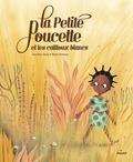 Sandrine Beau - La Petite Poucette et les Cailloux blancs.