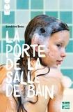 Sandrine Beau - La porte de la salle de bain.