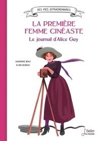 Téléchargement d'ebooks gratuits pour kobo La première femme cinéaste  - Le journal d'Alice Guy PDF iBook in French 9782410016451