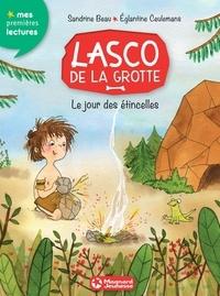 Sandrine Beau - Lasco de la grotte 1 - Le jour des étincelles.
