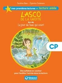 Sandrine Beau - Lasco de la grotte 4 - Le jour de l'eau qui court Lecture aidée.