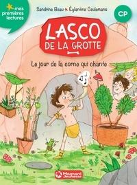 Sandrine Beau - Lasco de la grotte 8 - Le jour de la corne qui chante.