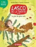 Sandrine Beau et Eglantine Ceulemans - Lasco de la grotte Tome 3 : Le jour du gros ours.