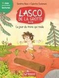 Sandrine Beau et Eglantine Ceulemans - Lasco de la grotte Tome 5 : Le jour du tronc qui roule.