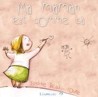 Sandrine Beau et  Soufie - Ma maman est comme ça.