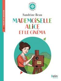 Sandrine Beau - Mademoiselle Alice et le cinéma - Cycle 3.