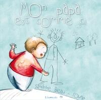 Sandrine Beau et  Soufie - Mon papa est comme ci.