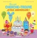 Sandrine Beau et Céline Decorte - Mon petit cherche et trouve joyeux anniversaire !.
