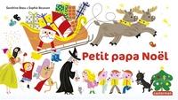 Sandrine Beau et Sophie Bouxom - Petit papa Noël.