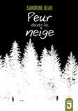Sandrine Beau - Peur dans la neige.