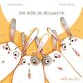 Sandrine Beau et Ariane Delrieu - Une drôle de découverte.