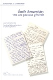 Sandrine Bédouret-Larraburu et Chloé Laplantine - Emile Benveniste : vers une poétique générale.