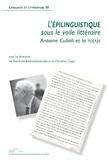 Sandrine Bédouret-Larraburu et Christine Copy - L'épilinguistique sous le voile littéraire - Antoine Culioli et la TO(P)E.