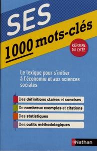 Sandrine Benasé-Rebeyrol et Fabienne Lepage - 1000 mots-clés SES.