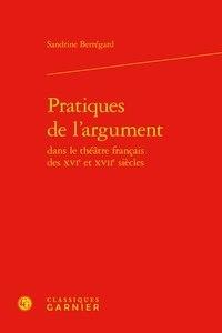Sandrine Berregard - Pratiques de l'argument.