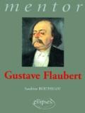 Sandrine Berthelot - Gustave Flaubert.