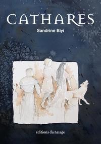 Sandrine Biyi - Cathares.