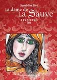 Sandrine Biyi - La dame de la Sauve Tome 2 : 1125-1126.