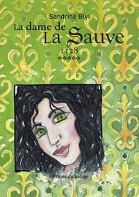Sandrine Biyi - La dame de la Sauve Tome 5 : 1127.