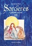 Sandrine Biyi - Sorcières Tome 2 : La forêt sacrée.