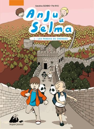Sandrine Bonini et Pat Ryu - Anju et Selma Tome 1 : Les pandas de Chengdu.