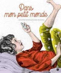 Sandrine Bonini - Dans mon petit monde.